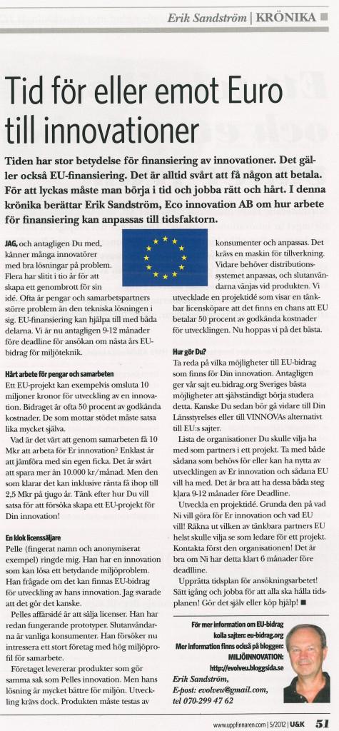 Tiden är en avgörande faktor för EU-bidrag till innovationer